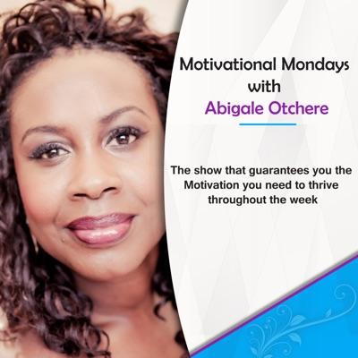 Motivational Monday Podcast