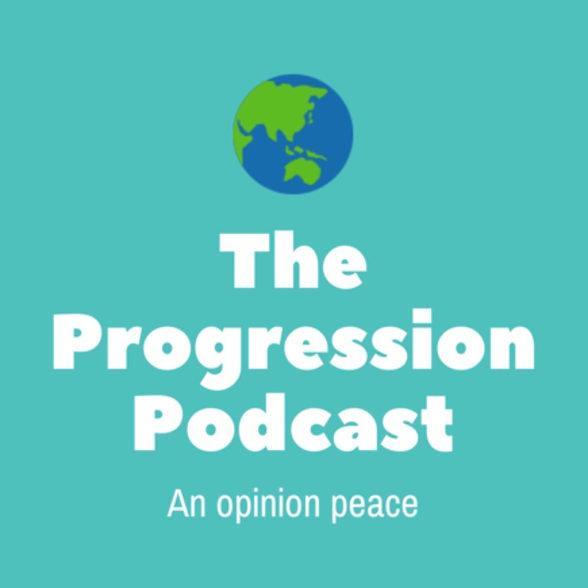 The Progression Podcast