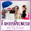 FamilyPreneur: Marketing with Meg Brunson artwork