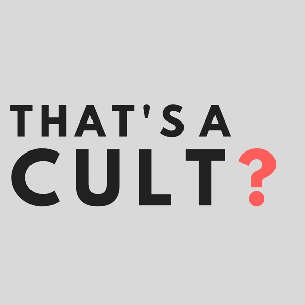 That's a Cult?