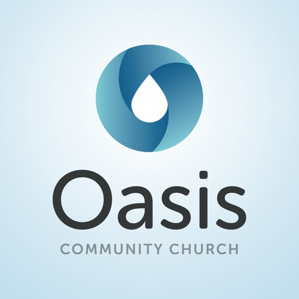 Episodes – Oasis Community Church