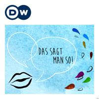 Das sagt man so! | Deutsch lernen | Deutsche Welle podcast