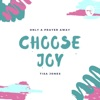 Choose Joy with Tisa artwork