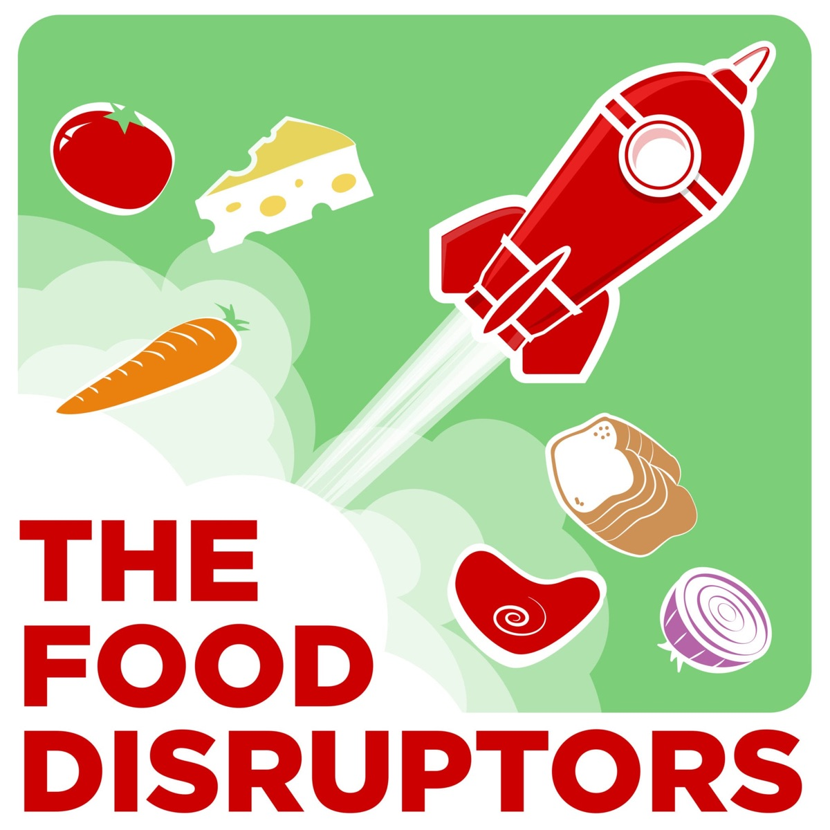 The Food Disruptors – Lyssna här – Podtail