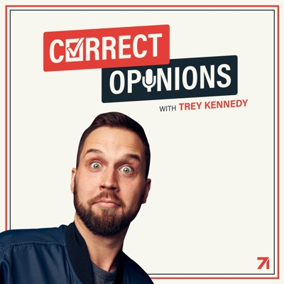 Correct Opinions with Trey Kennedy:Studio71