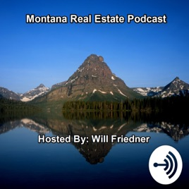 Montana Real Estate on Apple Podcasts