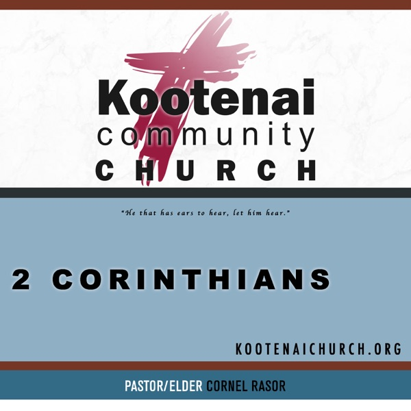 Kootenai Church: Adult Sunday School - 2 Corinthians