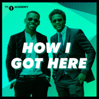 Podcast cover art for How I Got Here from Radio 1's Academy