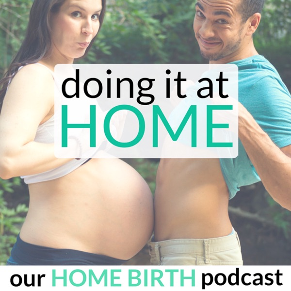 147: HOME BIRTH STORY - A Student Nurse-Midwife's 4 Birth