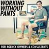 Working Without Pants - Creative Entrepreneurship artwork