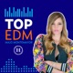 TOP EDM con Majo Montemayor