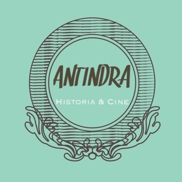 ANTINDRA: Historia & Cine
