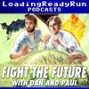 Fight the Future - LoadingReadyRun
