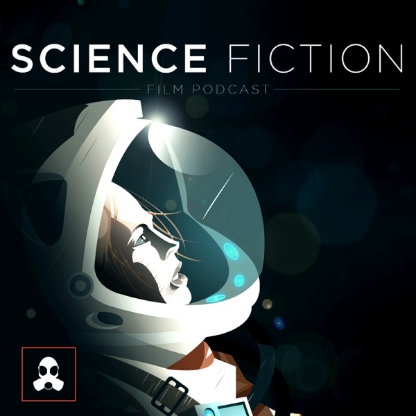 Science Fiction Film Podcast