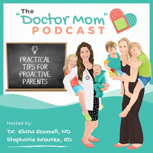 """""""Doctor Mom"""" Podcast"""
