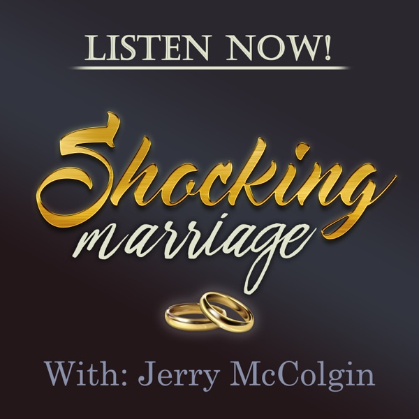 Shocking Marriage podcast