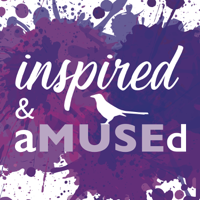 Inspired and aMUSEd podcast