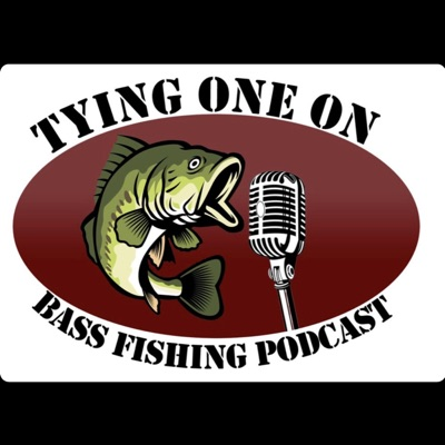 Tying 1 on Bass Fishing Podcast