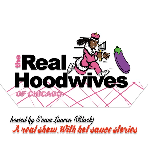 The Real Hoodwives of Chicago