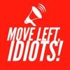 Move Left, Idiots! artwork