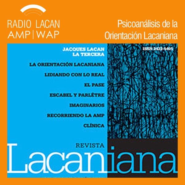 RadioLacan.com | Coloquio Seminario sobre La Tercera de Jacques Lacan en la EOL