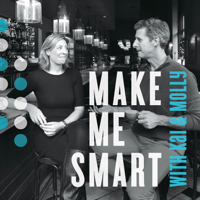 Podcast cover art for Make Me Smart with Kai and Molly