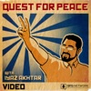 Quest For Peace with Iyaz Akhtar (Video) artwork