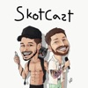 Skotcast with Jeff Wittek & Scotty Sire artwork