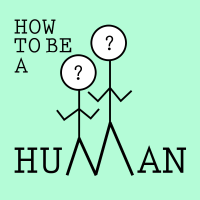 How to be a Human podcast