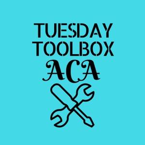 Tuesday Toolbox ACA