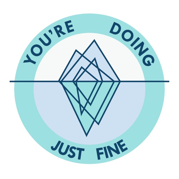You're Doing Just Fine