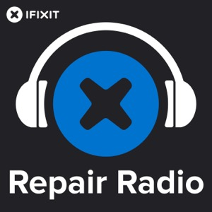 Repair Radio: The Official iFixit Podcast