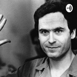 Image of The Ted Bundy Totes Psychotic Podcast podcast