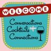 Conversations Cocktails + Connections artwork
