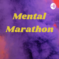 Mental Marathon podcast