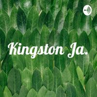 Kingston Ja. podcast