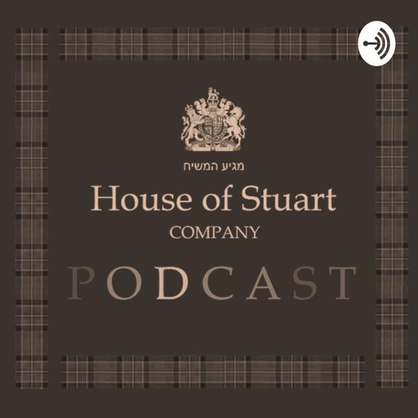 House of Stuart Company Podcast™