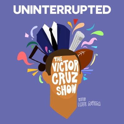 The Victor Cruz Show:UNINTERRUPTED