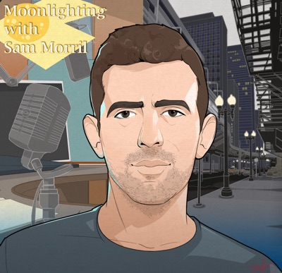 Moonlighting:Sam Morril