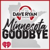 Dave Ryan Show's Minnesota Goodbye artwork