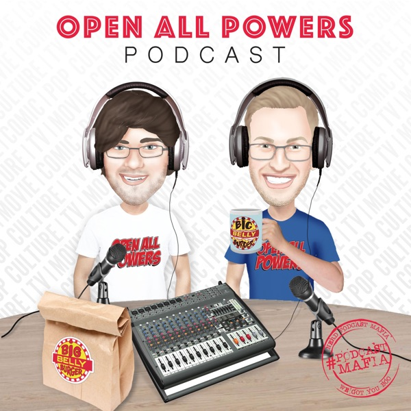 Open All Powers Podcast
