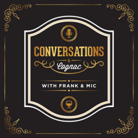 Conversations and Cognac podcast