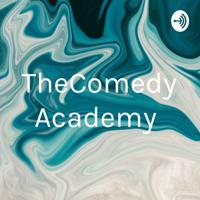 TheComedyAcademy podcast