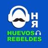 Huevos Rebeldes Podcast artwork