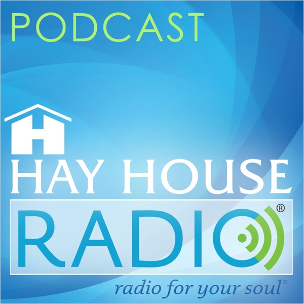 Hay House Radio Podcast