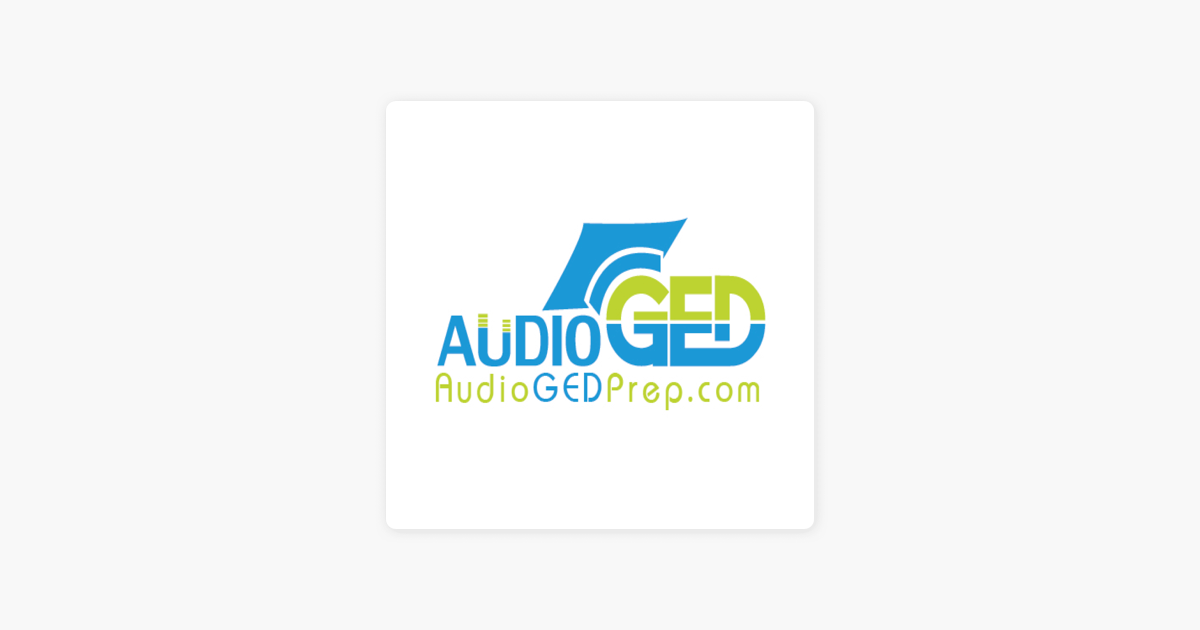 GED Test Audio Lessons, Audio GED Prep Project on Apple Podcasts