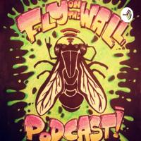 FlyontheWallPodcast podcast