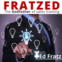 Just Fratzed Sales Training podcast