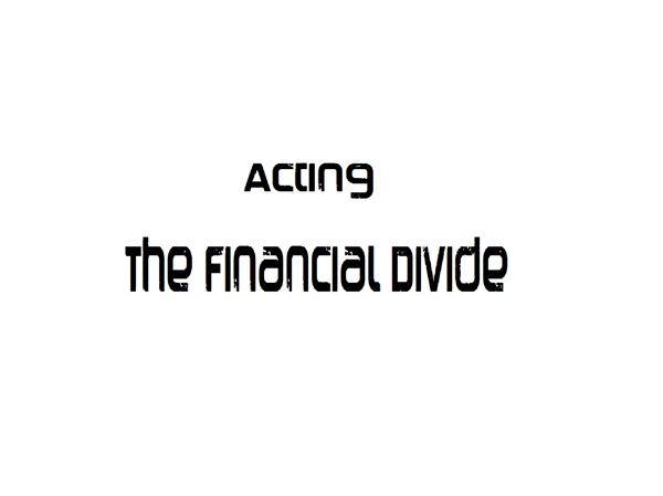 Acting - The Financial Divide