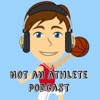 Not An Athlete Podcast  artwork